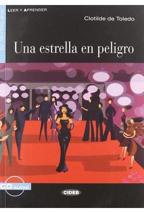 Uma Estrella En Peligro - Nivel 2 - Libro + CD