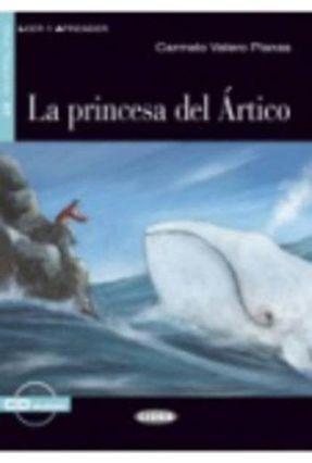 La Princesa Del Ártico - Nivel 2 - Libro + CD -  pdf epub