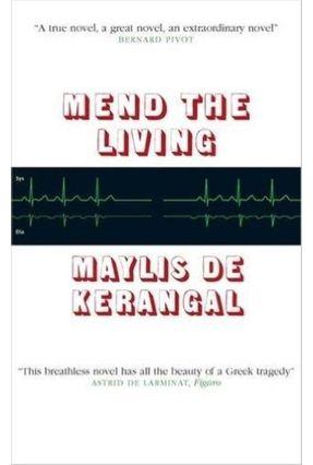 Mend The Living - Maylis De Kerangal pdf epub
