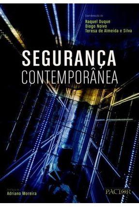Segurança Contemporânea - Silva,Teresa De Almeida E pdf epub