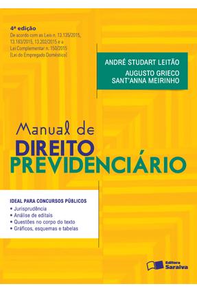 Edição antiga - Manual de Direito Previdenciário - Ideal Para Conc - Leitão,André Studart Meirinho,Augusto Grieco Sant'anna | Hoshan.org