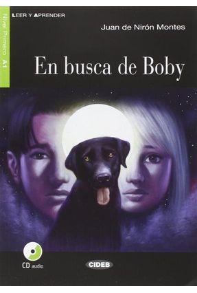 En Busca de Boby - Nivel 1 - Libro + CD - Montes,Juan De Nirón   Tagrny.org