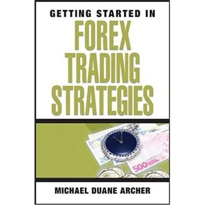 Getting Started In Forex Trading Strategies