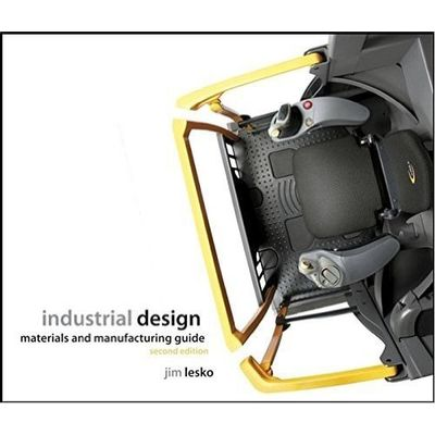 Industrial Design Materials And Manufacturing Guide, 2nd Edition