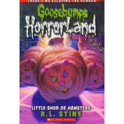 Goosebumps: Horrorland (Quality) - 14 - Goosebumps Horrorland #14: Little Shop Of Hamsters