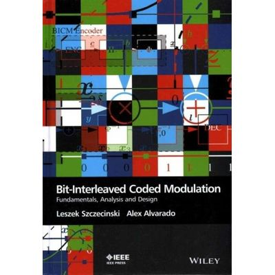 Bit-Interleaved Coded Modulation - Fundamentals Analysis and Design