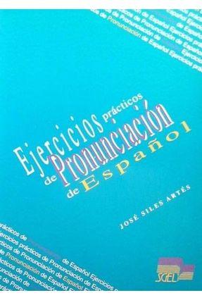 Ejercicios Practicos de Pronunc. de Esp. - Artes,Jose Siles pdf epub