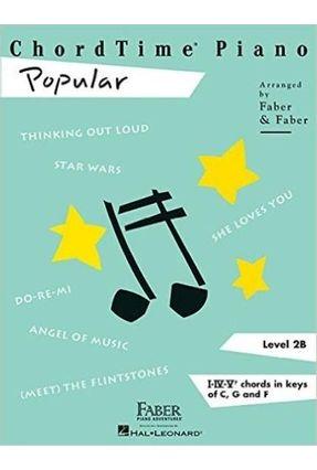 Chordtime Piano Popular - Level 2B - Faber,Nancy | Hoshan.org