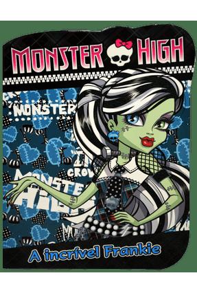 Monster High - A Incrível Frankie - Editora Ciranda Cultural   Nisrs.org