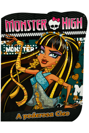 Monster High - A Poderosa Cleo - Editora Ciranda Cultural | Nisrs.org