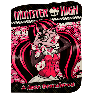 Monster High - A Doce Draculaura