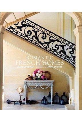 Romantic French Homes - Lanie Goodman   Tagrny.org