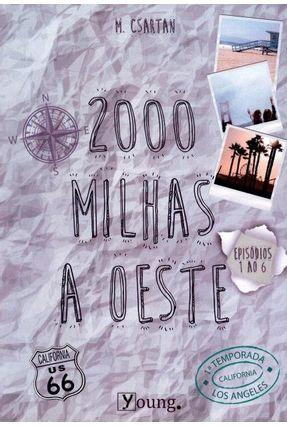 2000 Milhas A Oeste - 1ª Temporada - Episódios 1 ao 6 - M. Csartan | Tagrny.org