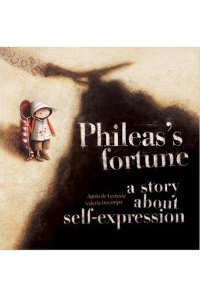 Phileas's Fortune - A Story About Self-Expression - Lestrade,Agnes De Docampo,Valeria (ilt) | Hoshan.org