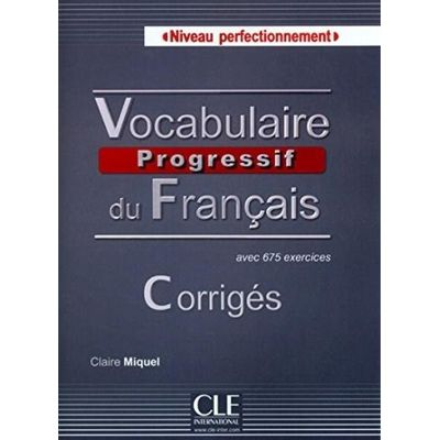 Vocabulaire Progressive Perfectionnement Corriges