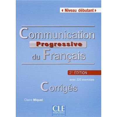 Communication Progressive Debutant Corriges