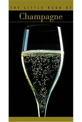 The Little Book Of Champagne - Pessey Christian | Hoshan.org