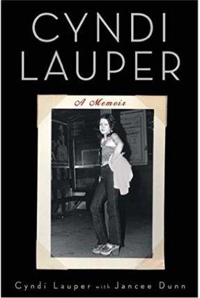 Cyndi Lauper - A Memoir - Lauper,Cindy   Nisrs.org