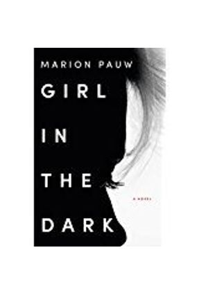Girl In The Dark - Pauw,Marion | Tagrny.org