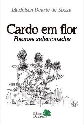 Cardo Em Flor - Poemas Selecionados - Souza,Marielson Duarte De pdf epub
