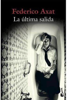 La Ultima Salida - Axat,Federico   Hoshan.org