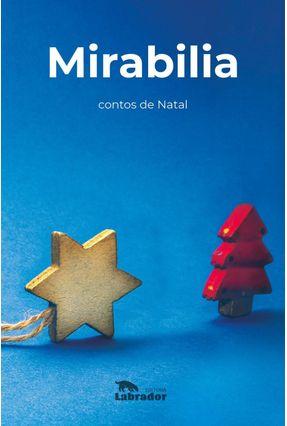 Mirabilia - Contos De Natal - Pinho,Filipe | Tagrny.org