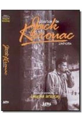 Diários de Jack Kerouac - 1947 - 1954 - Kerouac,Jack | Nisrs.org