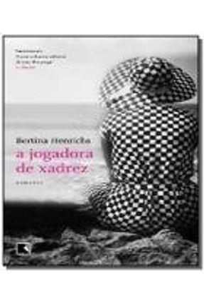 A Jogadora de Xadrez - Henrichs ,Bertina | Hoshan.org
