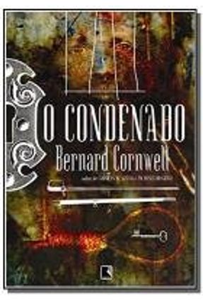 O Condenado - Cornwell,Bernard pdf epub