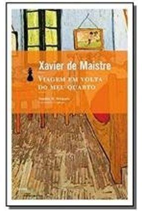 Viagem em Volta do Meu Quarto - Ed. De Bolso - De Maistre,Xavier pdf epub