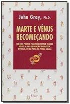 Marte e Venus Recomecando - Gray,John | Hoshan.org