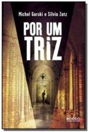 Por Um Triz - o Enigma Dos Gnomos Pigmeus - Zatz,Silvia Gorski,Michel pdf epub