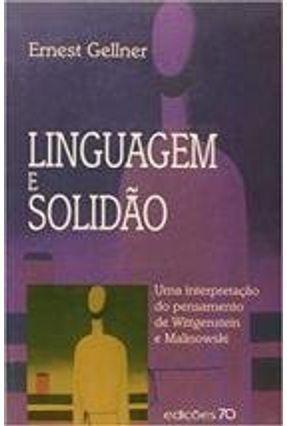 Linguagem e Solidão - Gellner,Ernest | Nisrs.org