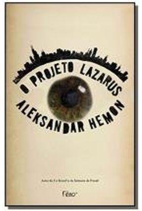O Projeto Lazarus - Hemon,Aleksandar | Hoshan.org