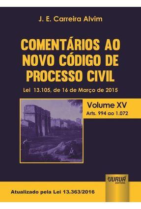 Comentários ao Novo Código de Processo Civil - Volume XV - Alvim,J. E. Carreira   Hoshan.org