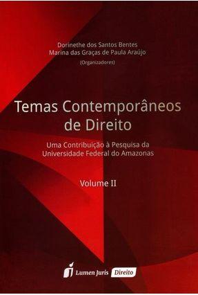 Temas Contemporâneos de Direito - Vol. II - Bentes,Dorinethe Dos Santos Araújo,Marina Das Graças De Paula pdf epub