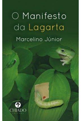 O Manifesto Da Lagarta - Col. Literatura Juvenil - Júnior,Marcelino pdf epub
