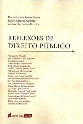 Reflexões de Direito Público - Ferreira,Adriano Fernandes Bentes,Dorinethe Dos Santos Gerhard,Daniel Cardoso | Hoshan.org