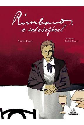 Rimbaud, o Indesejável - Editora Positivo   Hoshan.org