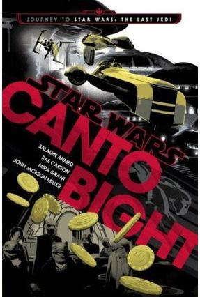 Star Wars Canto Bight - Grant,Mira Carson,Rae Ahmed,Saladin pdf epub