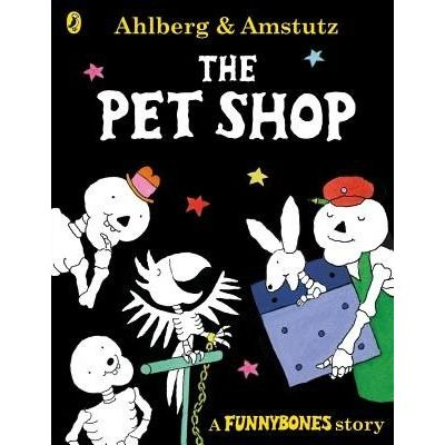 Funnybones: The Pet Shop - A Funnybones Story