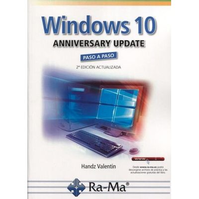 Windows 10 Anniversary Update - Paso A Paso - 2ª Ed.