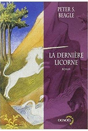 La Derniere Licorne - Beagle Peter S | Hoshan.org