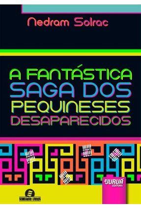 A Fantástica Saga Dos Pequineses Desaparecidos - Solrac,Nedram   Hoshan.org