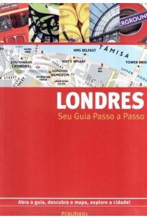 Londres - Seu Guia Passo a Passo - Publifolha Publifolha | Hoshan.org