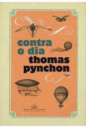 Contra o Dia - Pynchon,Thomas   Hoshan.org