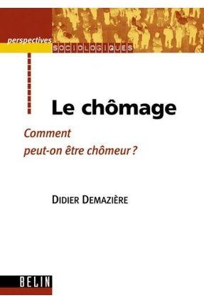 Le Chomage - Demaziere Didier | Hoshan.org