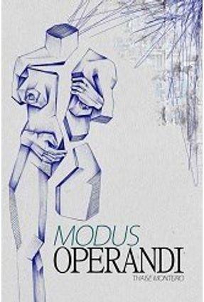 Modus Operandi - Thaise Monteiro | Hoshan.org