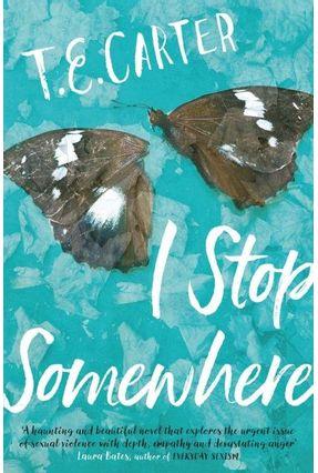 I Stop Somewhere - Carter,T. E. | Tagrny.org