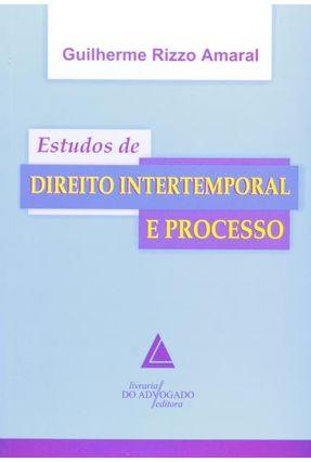 Estudos De Direito Intertemporal e Processo - Amaral,Guilherme Rizzo | Hoshan.org